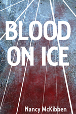 Blood on Ice by Nancy McKibben